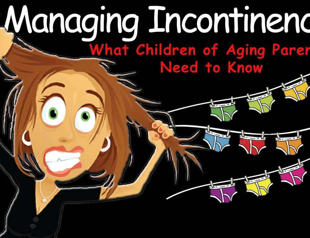 #40 Managing Incontinence
