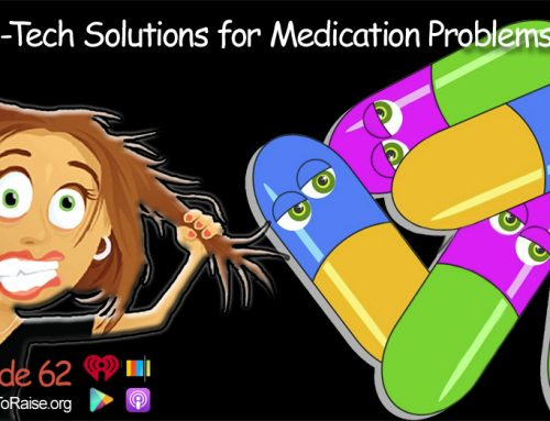 High-Tech Solutions to Common Medication Problems — Plus Listener Questions #62