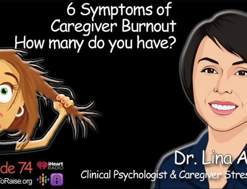 6 Symptoms of Caregiver Burnout- How many do you have?  Dr. Lina Aldana  #74