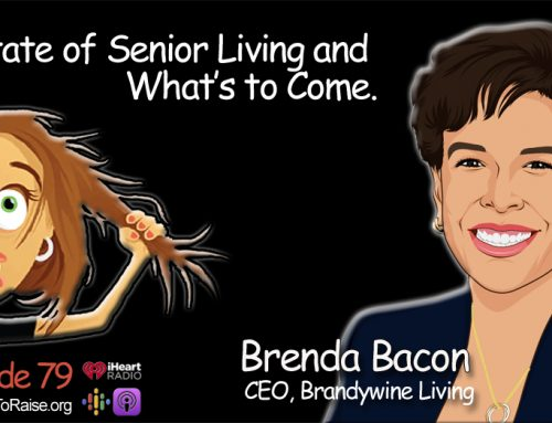 Senior Living Options- What the Future Holds-  Brenda Bacon, CEO Brandywine Living #79