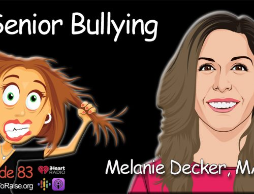 Senior Bullying – Melanie Decker, MA, LPC  #83