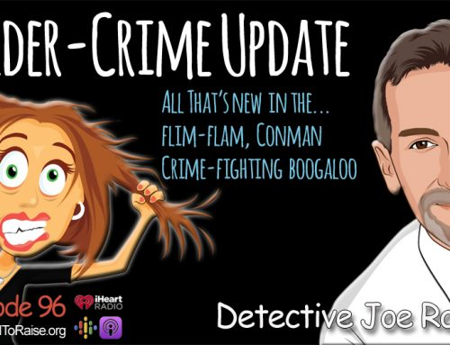 Elder Scams Update – Detective Joe Roubicek  All That's New  in the… Flim-Flam, Conman, Crime-fighting Boogaloo- Episode #96